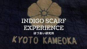 >Indigo scarf experience in Kyoto