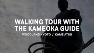 >Walking tour with the Kameoka guide