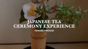 >Japanese tea ceremony experience in Kyoto