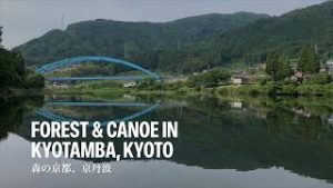 >Forest & Canoe in Kyotamba