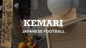 >KEMARI Japanese football in Kyoto