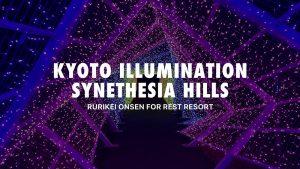 >Kyoto Illumination Synethesia hills
